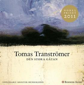 Ljudbok Den stora gåtan av Tomas Tranströmer