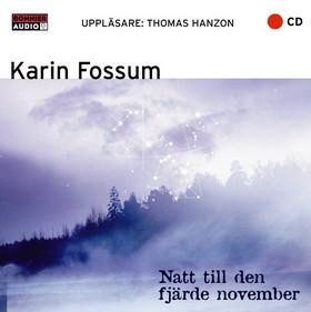 Ljudbok Natt till den fjärde november av Karin Fossum