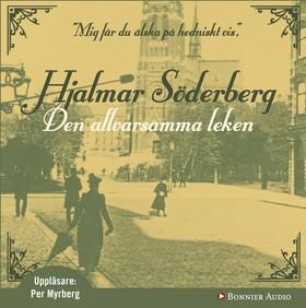 Ljudbok Den allvarsamma leken av Hjalmar Söderberg
