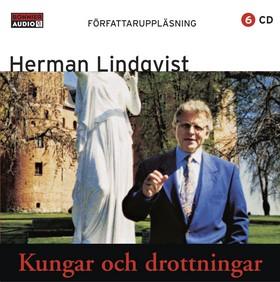 Ljudbok Kungar och drottningar : öden och äventyr i Sveriges förflutna av Herman Lindqvist