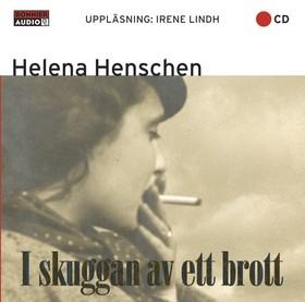 Ljudbok I skuggan av ett brott av Helena Henschen