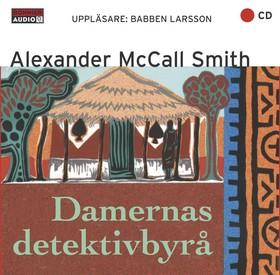 Ljudbok Damernas detektivbyrå av Alexander McCall Smith