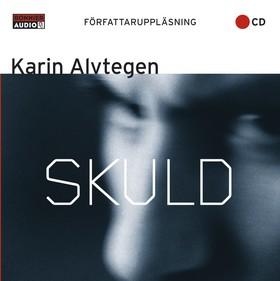 Ljudbok Skuld av Karin Alvtegen