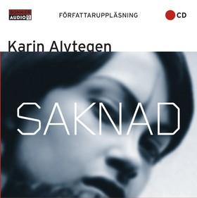 Ljudbok Saknad av Karin Alvtegen