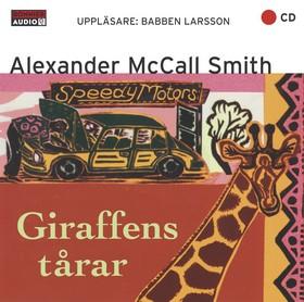 Ljudbok Giraffens tårar av Alexander McCall Smith