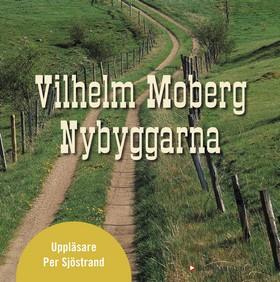 Ljudbok Nybyggarna av Vilhelm Moberg