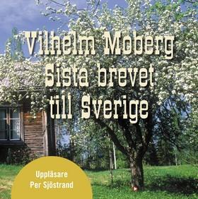 Ljudbok Sista brevet till Sverige av Vilhelm Moberg