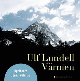 Ljudbok Värmen av Ulf Lundell