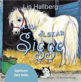 Ljudbok Alla älskar Sigge av Lin Hallberg