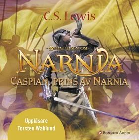 Ljudbok Caspian, prins av Narnia av C.S. Lewis