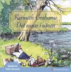 Ljudbok Det susar i säven av Kenneth Grahame