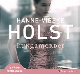 Ljudbok Kungamordet av Hanne-Vibeke Holst