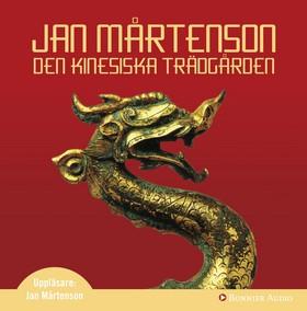 Ljudbok Den kinesiska trädgården av Jan Mårtenson