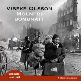 Ljudbok Molnfri bombnatt av Vibeke Olsson