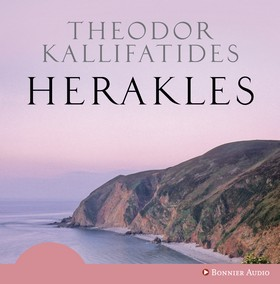 Ljudbok Herakles av Theodor Kallifatides