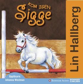 Ljudbok Kom igen Sigge av Lin Hallberg