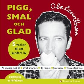 Ljudbok Pigg, smal och glad : 5 steg till ett sundare liv av Ola Lauritzson