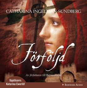 Ljudbok Förföljd av Catharina Ingelman-Sundberg
