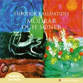Ljudbok Mödrar och söner av Theodor Kallifatides