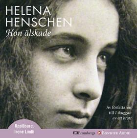 Ljudbok Hon älskade av Helena Henschen