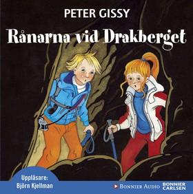 Ljudbok Rånarna vid drakberget av Peter Gissy