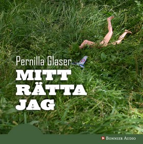 Ljudbok Mitt rätta jag av Pernilla Glaser