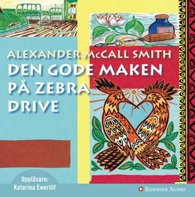 Ljudbok Den gode maken på Zebra Drive av Alexander McCall Smith
