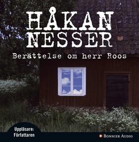 Ljudbok Berättelse om herr Roos av Håkan Nesser