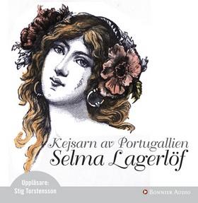 Ljudbok Kejsarn av Portugallien av Selma Lagerlöf