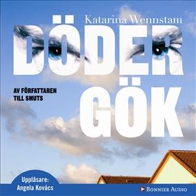 Ljudbok Dödergök av Katarina Wennstam
