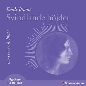Ljudbok Svindlande höjder av Emily Brontë