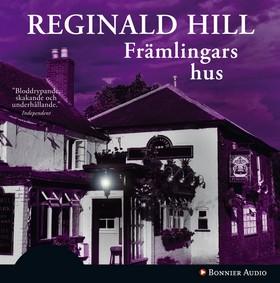 Ljudbok Främlingars hus av Reginald Hill