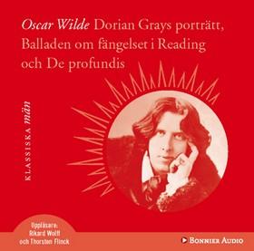 Ljudbok Dorian Grays porträtt, Balladen om fängelset i Reading och De profundis av Oscar Wilde
