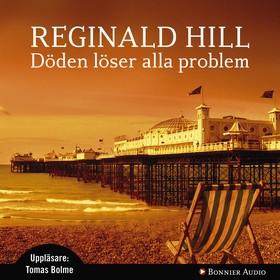 Ljudbok Döden löser alla problem av Reginald Hill