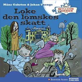 Ljudbok Loke den lömskes skatt av Måns Gahrton