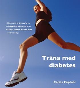 Träna med diabetes (reviderad utgåva)