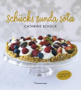 Schücks sunda söta av Cathrine Schück