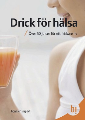 Drick för hälsa