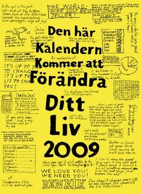 Den här kalendern kommer att förändra ditt liv 2009