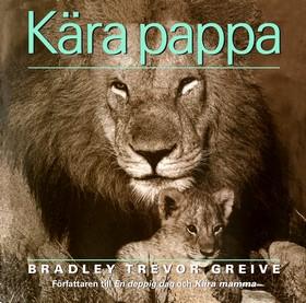 Kära pappa av Bradley Trevor Greive