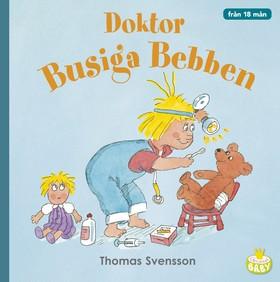 Doktor Busiga Bebben av Thomas Svensson