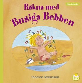 Räkna med Busiga Bebben av Thomas Svensson