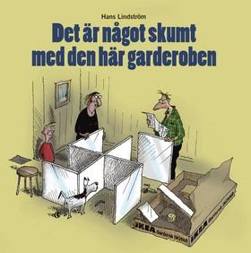 Det är något skumt med den här garderoben av Hans Lindström