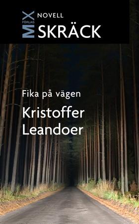 E-bok Fika på vägen av Kristoffer Leandoer