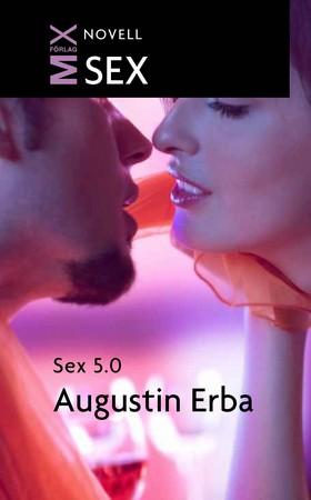 E-bok Sex 5.0 av Augustin Erba