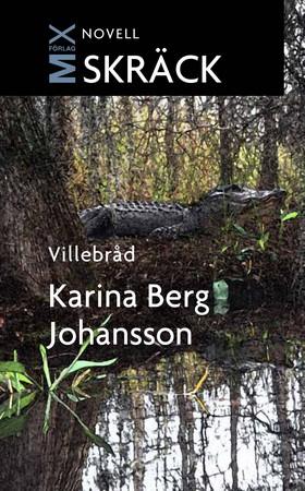 E-bok Villebråd av Karina Berg Johansson