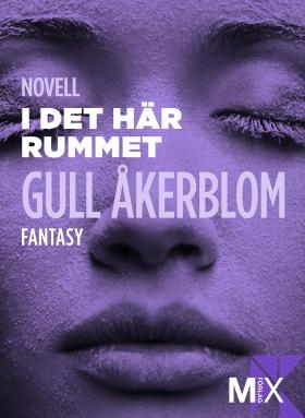 E-bok I det här rummet av Gull Åkerblom