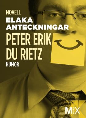 E-bok Elaka anteckningar av Peter Erik du Rietz