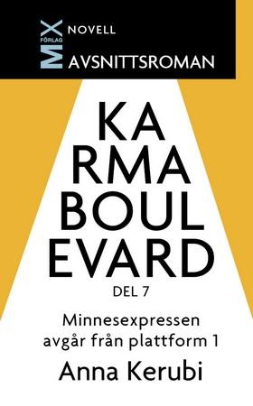 E-bok Minnesexpressen avgår från plattform 1 av Anna Kerubi