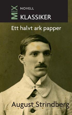 E-bok Ett halvt ark papper av August Strindberg